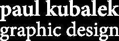 paul kubalek graphic design